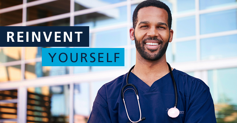 """Male nurse smiling at camera with text """"reinvent yourself"""""""